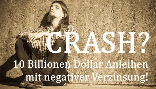 10-billionen-dollar-negativverzinsung-anleihen-crashgefahr