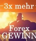 Forex Trading: 3 mal mehr forex gewinn